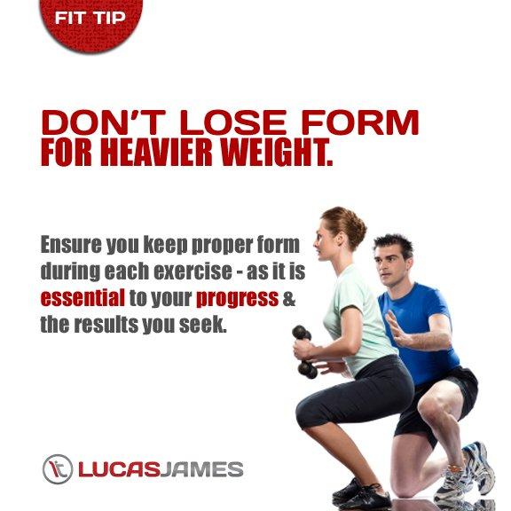 Fit Tip: Don't Lose Form