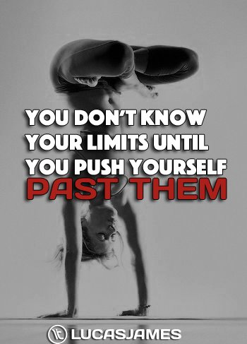 You Don't Know Your Limits