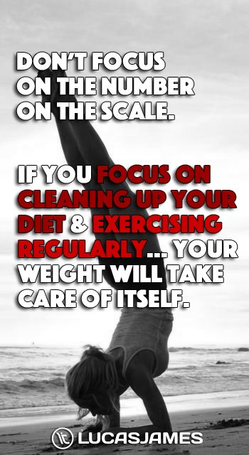 Don't Focus on the Number on the Scale