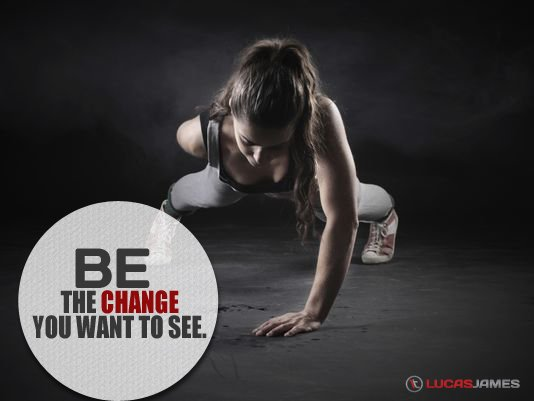 Fitness Motivation: Be the Change