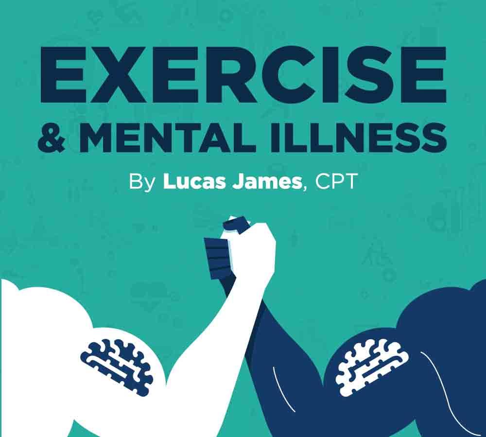 Exercise & Mental Illness